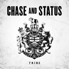 Chase & Status - TRIBE