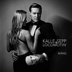 Kalle Sepp & Locomotiiv - Mäng