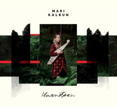 Mari Kalkun - Ilmamõtsan