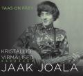 Jaak Joala, Kristallid & Virmalised - Taas on päev