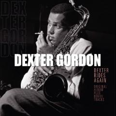 Gordon, Dexter - DEXTER RIDES AGAIN + BONU
