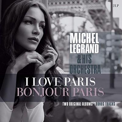 Legrand, Michel - I LOVE PARIS / BONJOUR PA