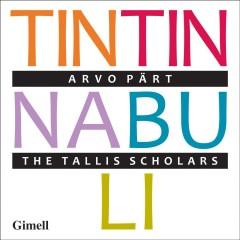 Paert, A. - TINTINNABULI-CHORWERKE