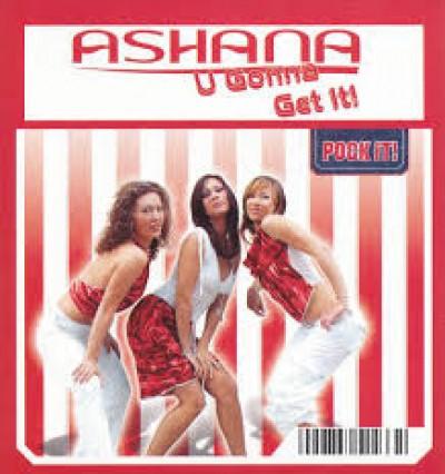 Ashana - U Gonna Get It