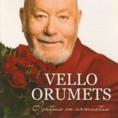 Vello Orumets - IGATSUS ON ARMASTUS 2009