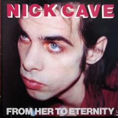 Nick Cave - From Her to Eternity [Bonus Tracks/Bonus DVD]