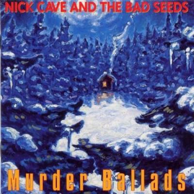 Cave, Nick & Bad Seeds - MURDER BALLADS