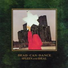 Dead Can Dance - SPLEEN & IDEAL