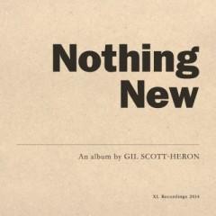 SCOTT-HERON, GIL - NOTHING NEW