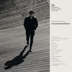 Trentemoller - V/A HARBOUR BOAT TRIPS..