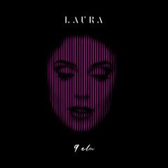 Laura - 9 elu