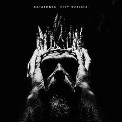 Katatonia - CITY BURIALS -DIGI-