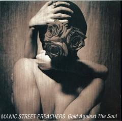 Manic Street Preachers - GOLD AGAINST THE.. -HQ-