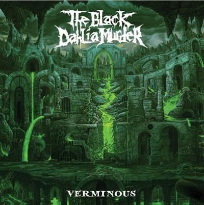 Black Dahlia Murder - VERMINOUS
