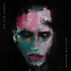 Marilyn Manson - WE ARE CHAOS -DIGI-