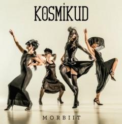 Kosmikud - Morbiit