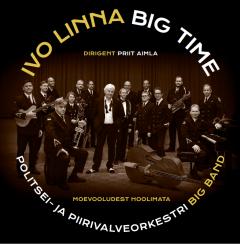 Ivo Linna Big Time - Moevooludest hoolimata