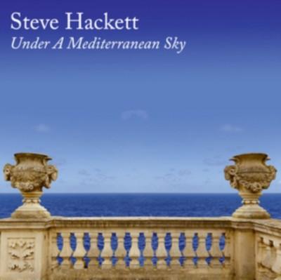 Hackett, Steve - UNDER A MEDITERRANEAN SKY