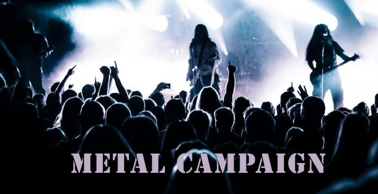 Metal Campaign